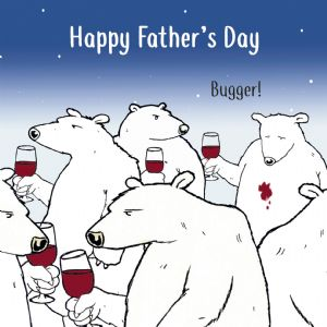 CS22 - Funny Card For Fathers Day Bugger Bear